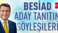 BESİAD, Aday Tanıtım Toplantılarına Tosun'la Devam Ediyor…