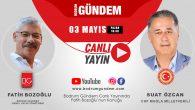 CHP Muğla Milletvekili Suat Özcan BODRUM GÜNDEM Canlı Yayınında