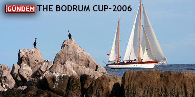 Bodrum Cup'ın 2006 Nostaljisi